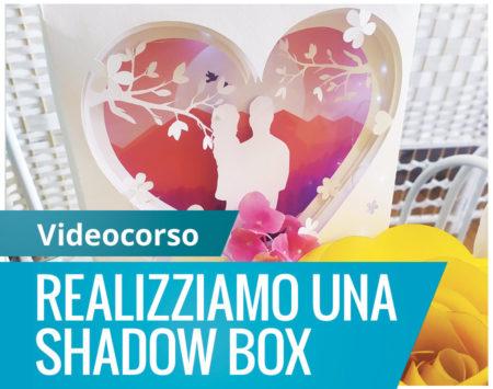 copertina-videocorso-shadow-box-Silhouette