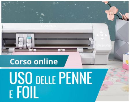 Corso online penne foil Silhouette Academy Italia