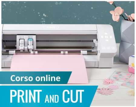 Corso online print cut Silhouette Academy Italia