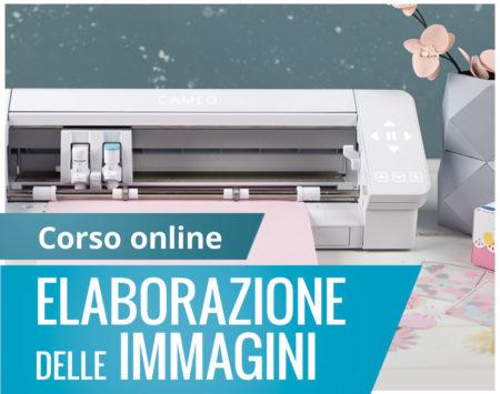 Corso online elaborazione immagini Silhouette Academy Italia